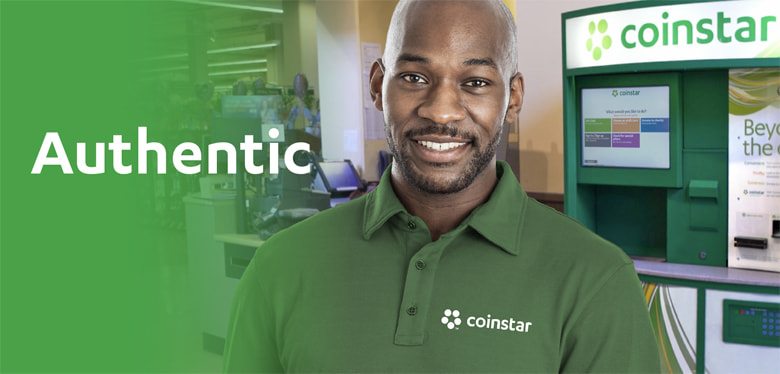 A Coinstar employee value is to be Authentic